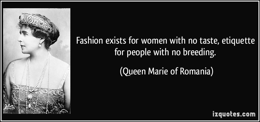 Queen Marie of Romania's quote