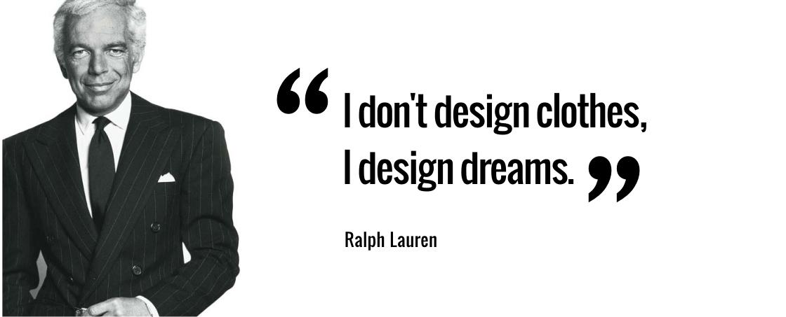 Ralph Lauren\u0026#39;s quote #3