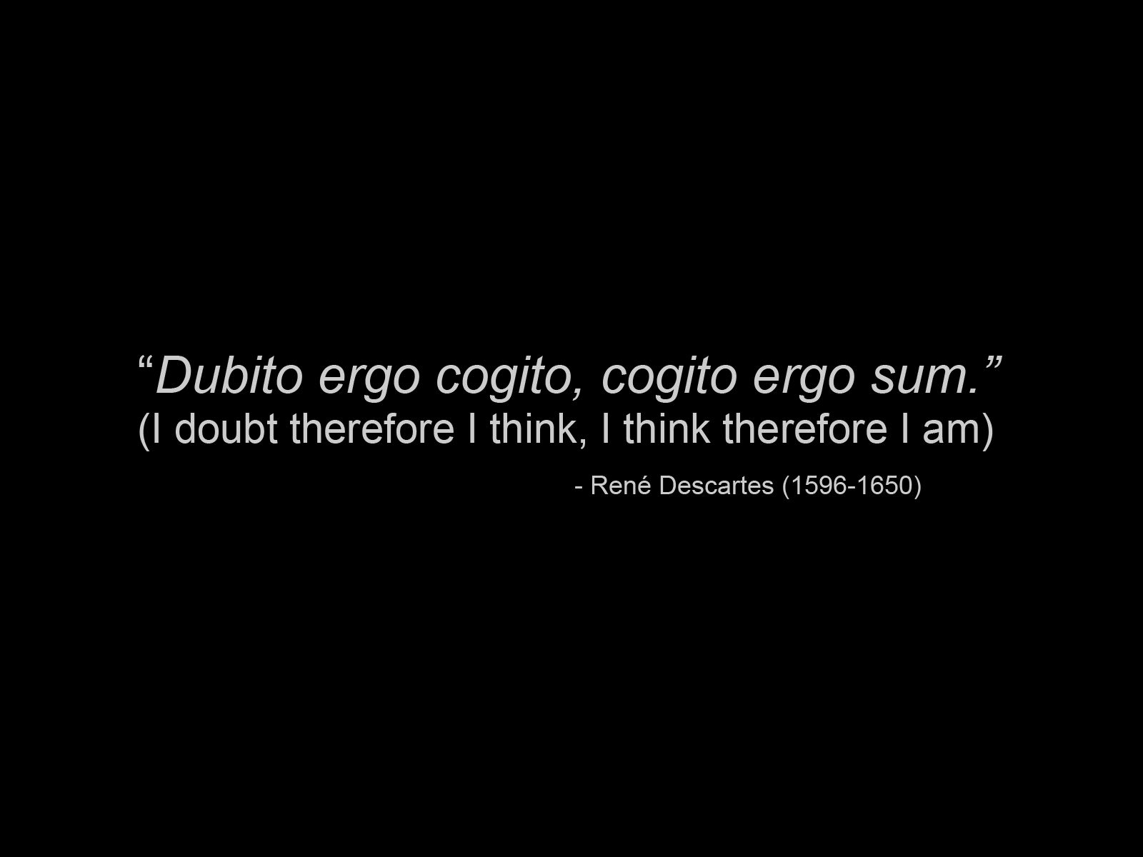 Rene Descartes's quote #1