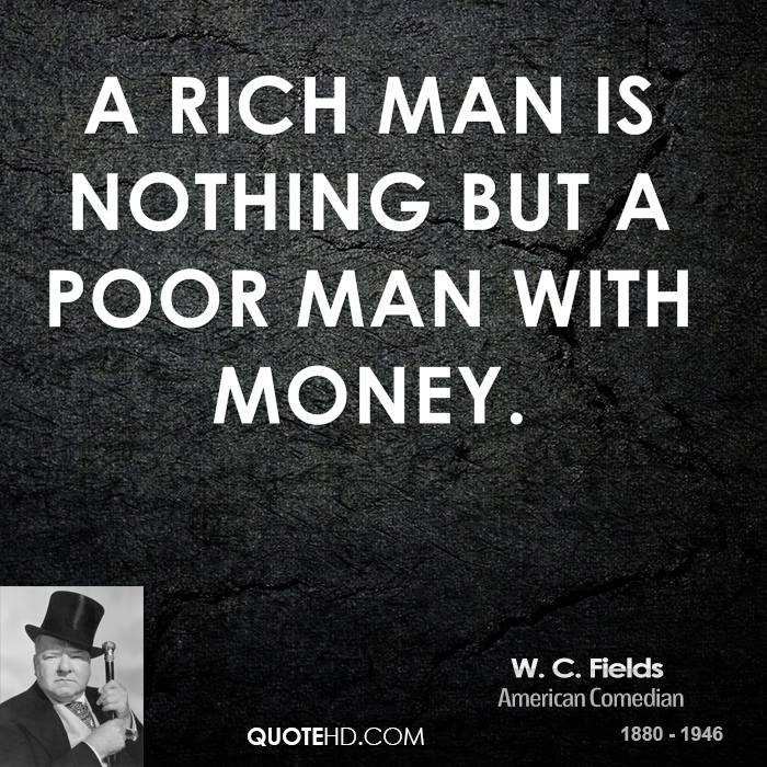 Quotes About The Rich And Poor: Famous Quotes About 'Rich'