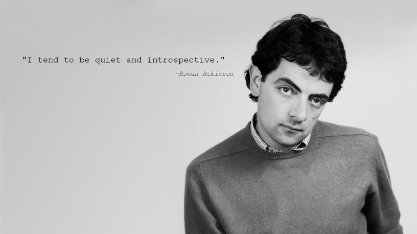 Rowan Atkinson's quote...