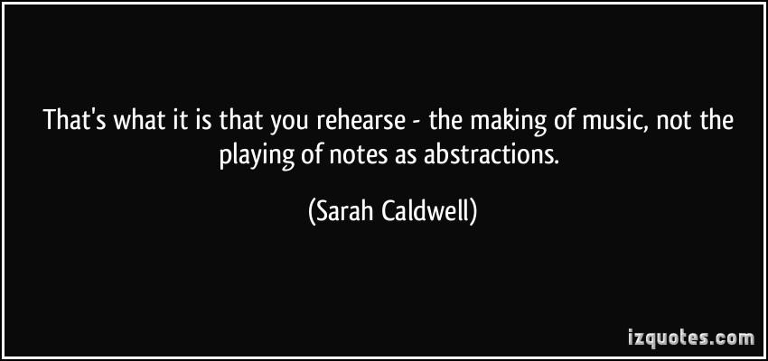 Sarah Caldwell's quote #2