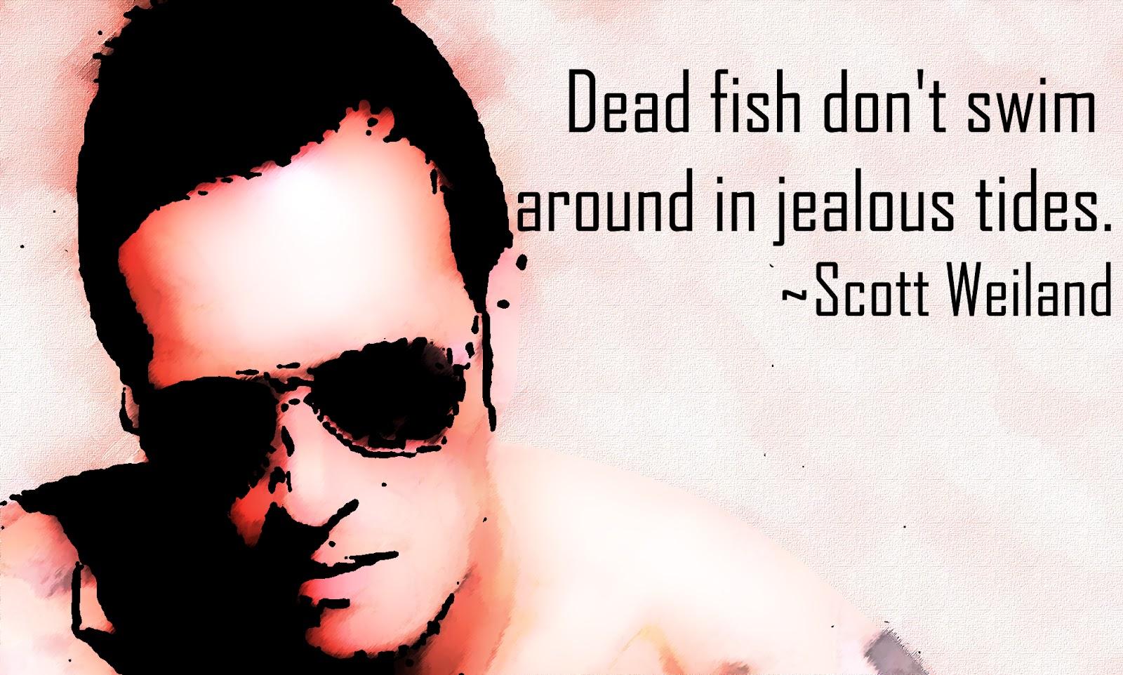 Scott Weiland's quote