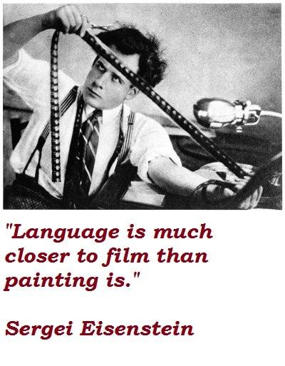 Sergei Eisenstein's quote #2
