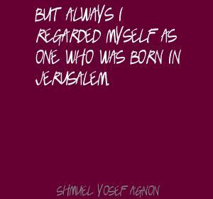 Shmuel Yosef Agnon's quote #1