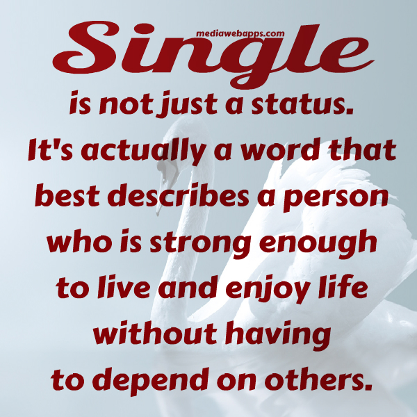 Quotes and sayings about single life