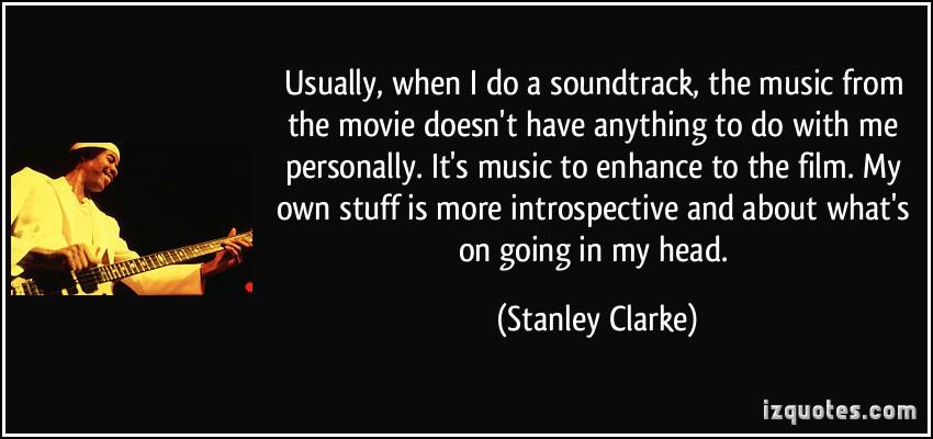 Stanley Clarke's quote