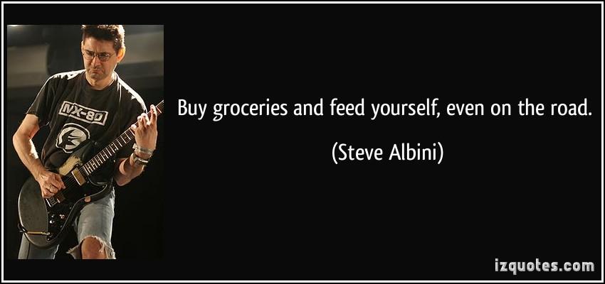 Steve Albini's quote