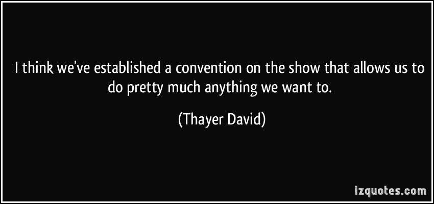 Thayer David's quote #6