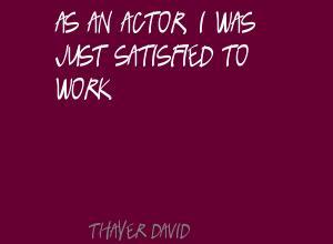 Thayer David's quote #3