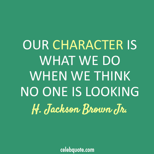 Character Quotes: Famous Quotes About 'True Character'