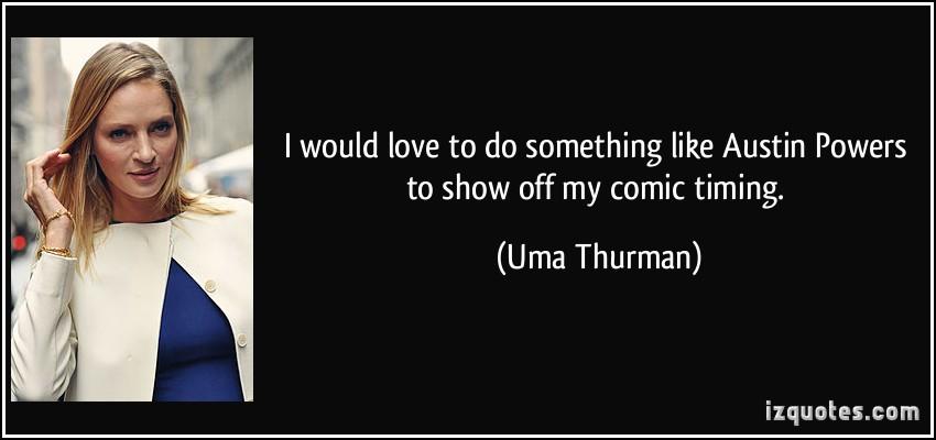 Uma Thurman's quote #5