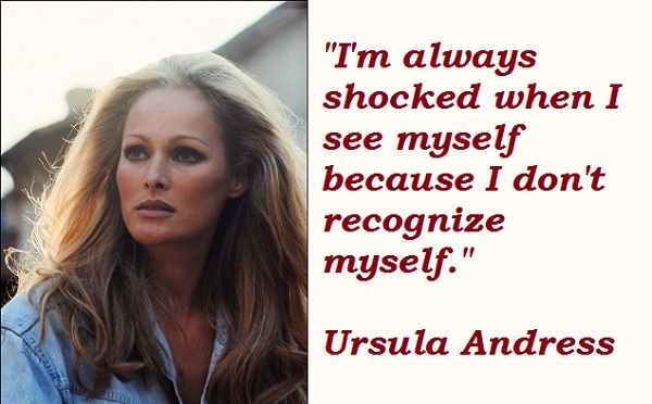 Ursula Andress's quote #1