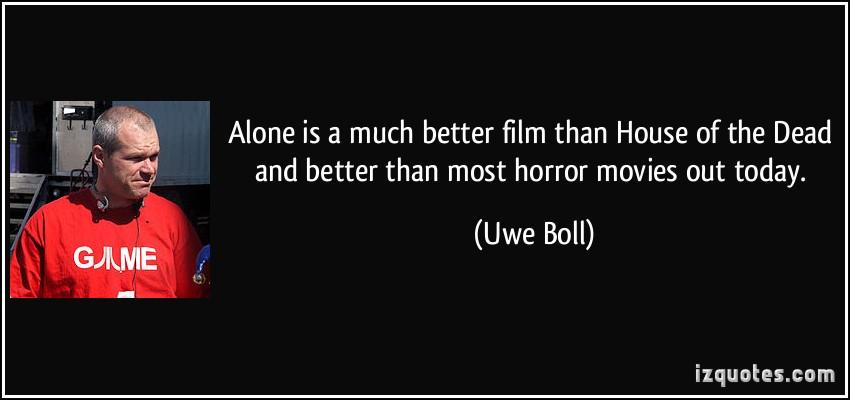 Uwe Boll's quote #6
