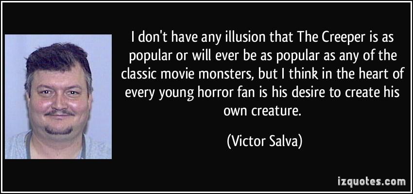 Victor Salva's quote