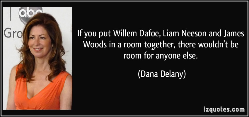 Willem Dafoe's quote #4
