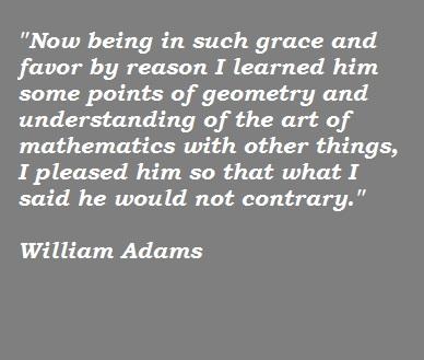 William Adams's quote #1