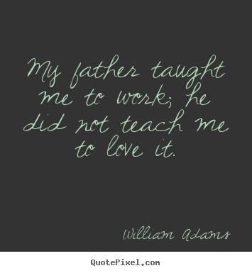 William Adams's quote #4