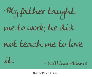 William Adams's quote #2