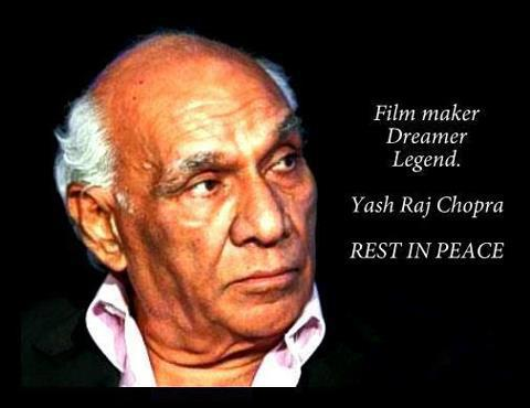 Yash Chopra's quote