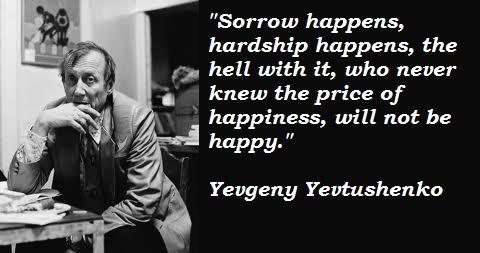 Yevgeny Yevtushenko's quote #3