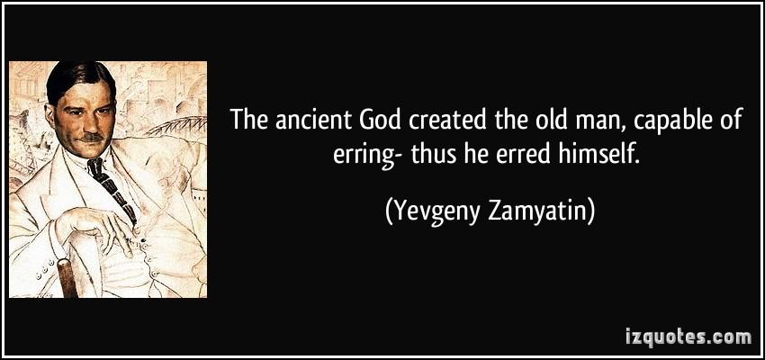 Yevgeny Zamyatin's quote #1