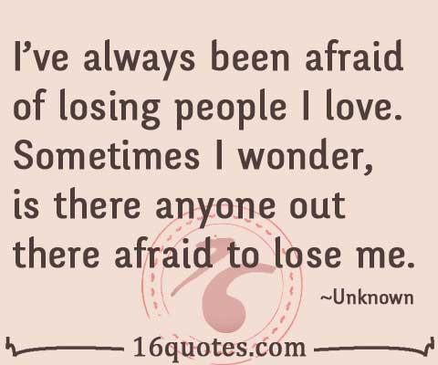 Afraid quote #1