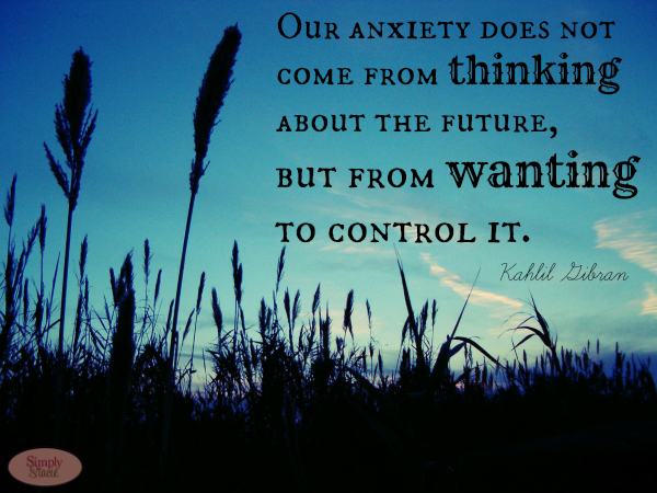 Anxiety quote #6