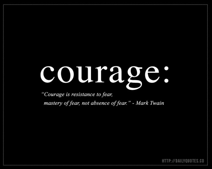 Courage quote #3