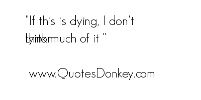 Quotes About Dying Mesmerizing Quotes On Dying  Aol Image Search Results