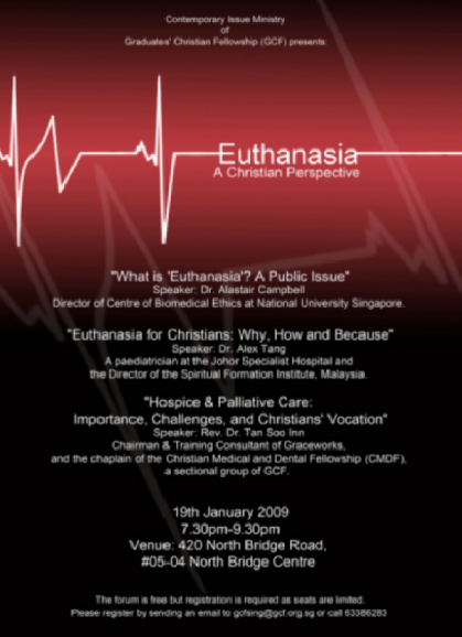 should euthanasia be legalised in singapore Why euthanasia should not be legalised why euthanasia should not be legalised in response to the editorial regarding the legalisation of active euthanasia and physician-assisted suicide,1 i present the following arguments against the legalisation of active euthanasia.