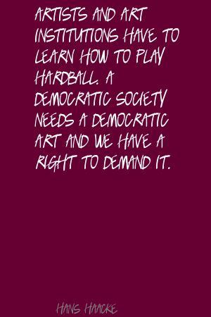 Hans Haacke's quote #3