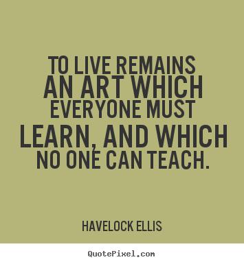 Havelock Ellis's quote