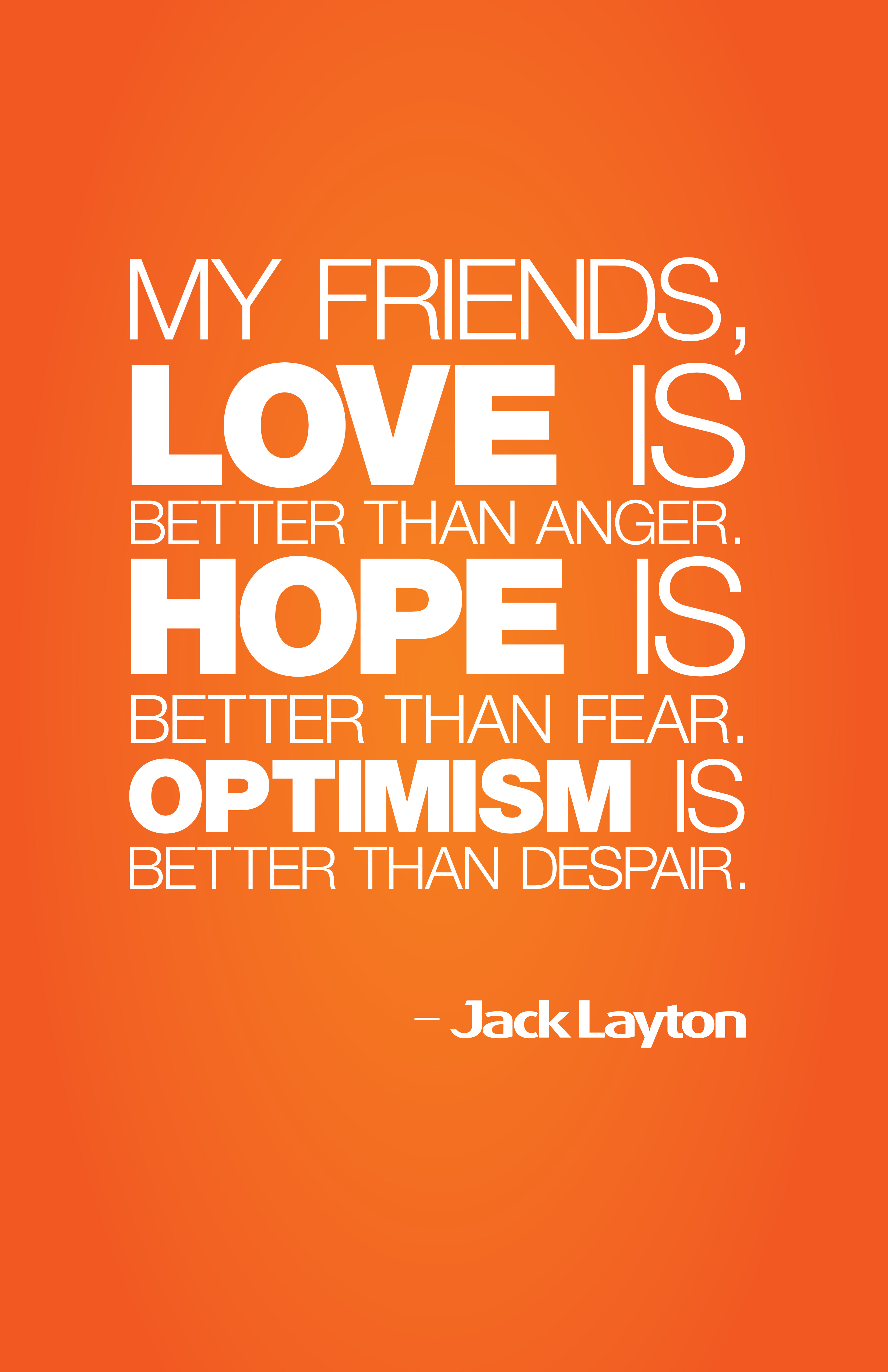 3 Quotation: Jack Layton's Quotes, Famous And Not Much