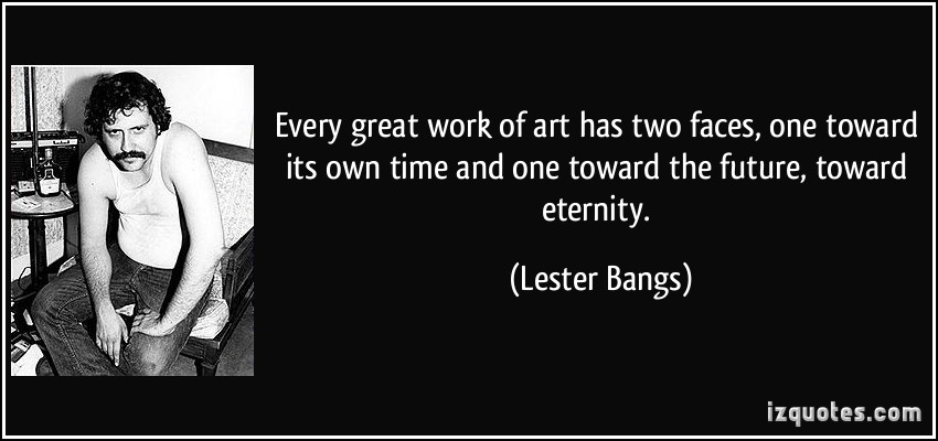 Lester Bangs's quote #2