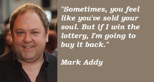 Mark Addy's quote #2