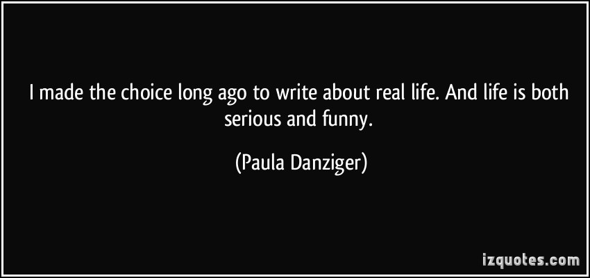 Paula Danziger's quote
