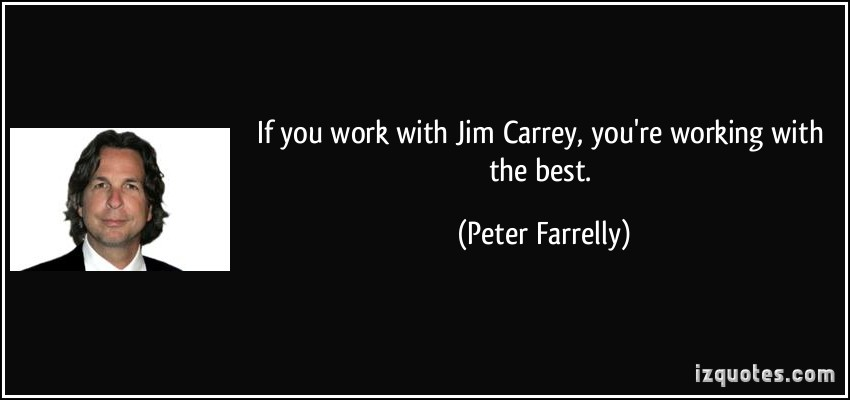 Peter Farrelly's quote