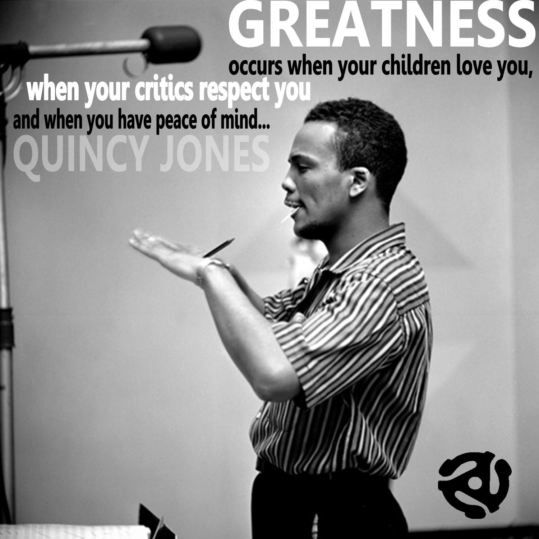 Quincy Jones's quote