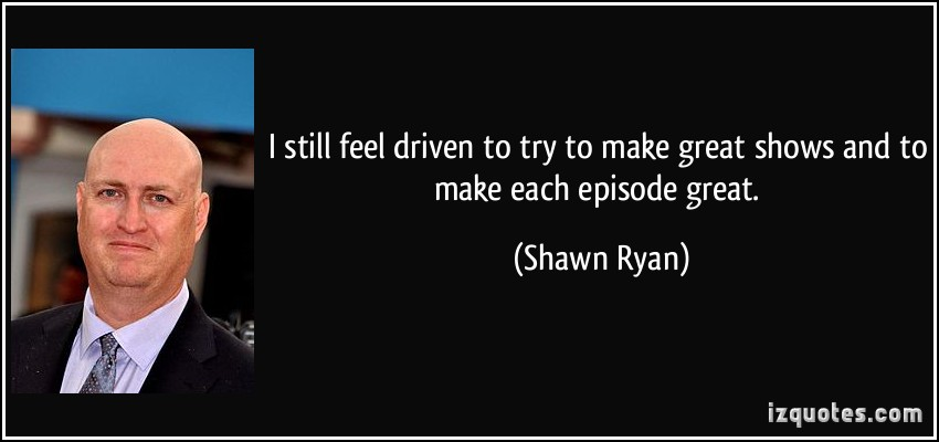 Shawn Ryan's quote