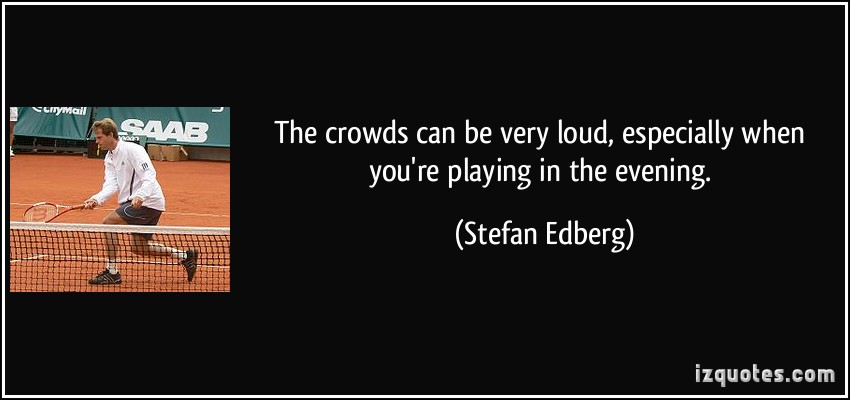 Stefan Edberg's quote #2