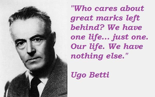 Ugo Betti's quote #1