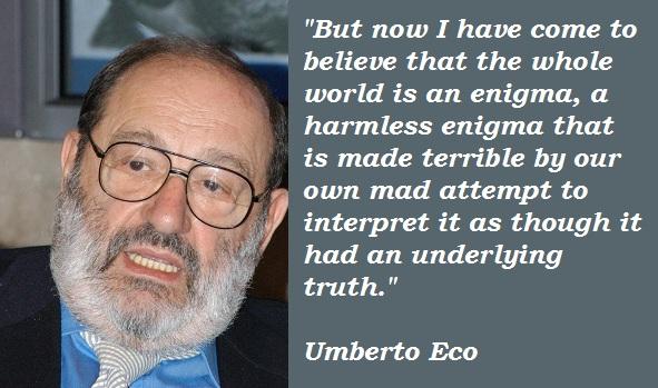 Umberto Eco's quote #7