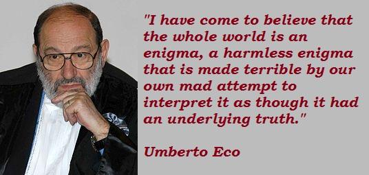 Umberto Eco's quote #3