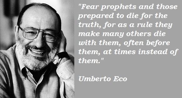 Umberto Eco's quote #4