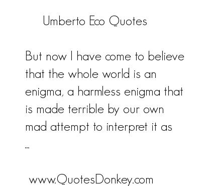Umberto Eco's quote #1