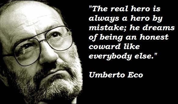 Umberto Eco's quote #6