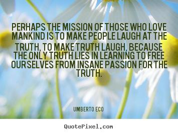 Umberto Eco's quote #5